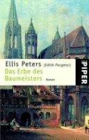 Edith Pargeter: Das Erbe des Baumeisters