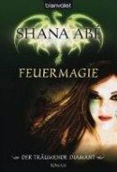Shana Abé: Feuermagie