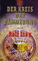 Ralf Isau: Der Kreis der Dämmerung 4