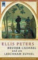 Ellis Peters: Bruder Cadfael und ein Leichnam zuviel