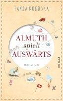 Tanja Kokoska: Almuth spielt auswärts