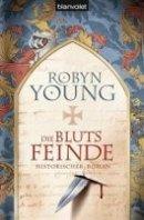 Robyn Young: Die Blutsfeinde