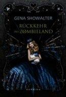 Gena Showalter: Rückkehr ins Zombieland