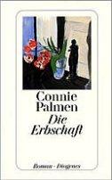 Connie Palmen: Die Erbschaft