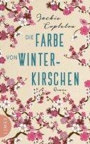 Jackie Copleton: Die Farbe von Winterkirschen