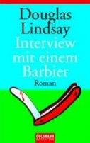 Douglas Lindsay: Interview mit einem Barbier