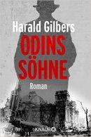 Harald Gilbers: Odins Söhne