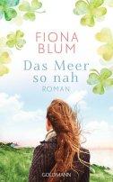 Fiona Blum: Das Meer so nah
