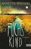 Annette Wieners: Fuchskind
