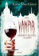 Katie MacAlister: Ein Vampir kommt selten allein