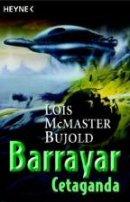 Lois McMaster Bujold: Gefährliche Missionen