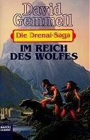 David Gemmell: Im Reich des Wolfs