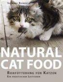 Susanne Reinerth: Natural Cat Food