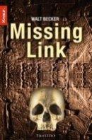 Walt Becker: Missing Link