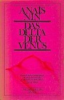 Anaïs Nin: Das Delta der Venus