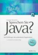 Hanspeter Mössenböck: Sprechen Sie Java?