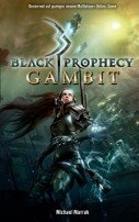 Michael Marrak: Black Prophecy: Gambit