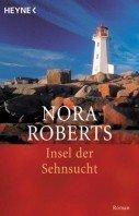 Nora Roberts: Insel der Sehnsucht