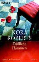 Nora Roberts: Tödliche Flammen