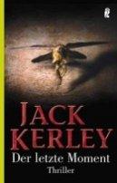 Jack Kerley: Der letzte Moment