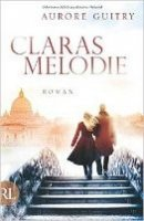 Aurore Guitry: Claras Melodie