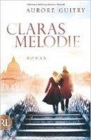 Aurore Guitry: Claras Melodie