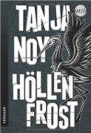 Tanja Noy: Höllenfrost