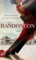 Hans Meyer zu Düttingdorf: Das Bandoneon