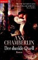 Ann Chamberlin: Der dunkle Quell