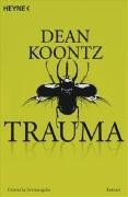Dean Koontz: Trauma
