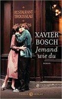 Xavier Bosch: Jemand wie du