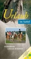 Deutsche Reiterliche Vereinigung e.V. (FN): Urlaub im Sattel