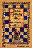Tilman Röhrig: Wie ein Lamm unter Löwen