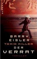Barry Eisler: Tokio Killer - Der Verrat