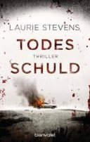 Laurie Stevens: Todesschuld