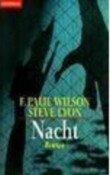 F. Paul Wilson, Steve Lyon: Nacht