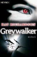 Kat Richardson: Greywalker