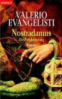 Valerio Evangelisti: Nostradamus - Die Prophezeiung