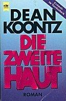 Dean Koontz: Die zweite Haut