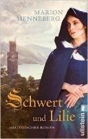 Marion Henneberg: Schwert und Lilie