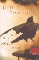 Jodi Picoult: Die Hexen von Salem Falls