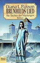Diana L. Paxson: Brunhilds Lied