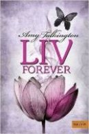 Amy Talkington: Liv, Forever