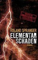 Roland Spranger: Elementarschaden
