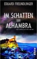 Eduard Freundlinger: Im Schatten der Alhambra