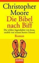 Christopher Moore: Die Bibel nach Biff
