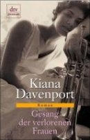 Kiana Davenport: Gesang der verlorenen Frauen