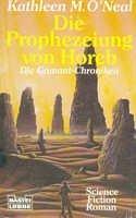 Kathleen M. O'Neal: Die Prophezeiung von Horeb