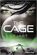 Megan Shepherd: The Cage - Gejagt