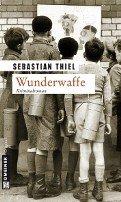 Sebastian Thiel: Wunderwaffe